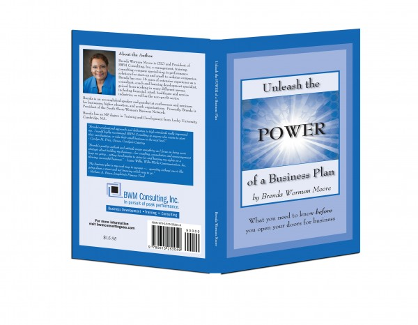 """Unleash the Power of a Business Plan"" by BWM Consulting"